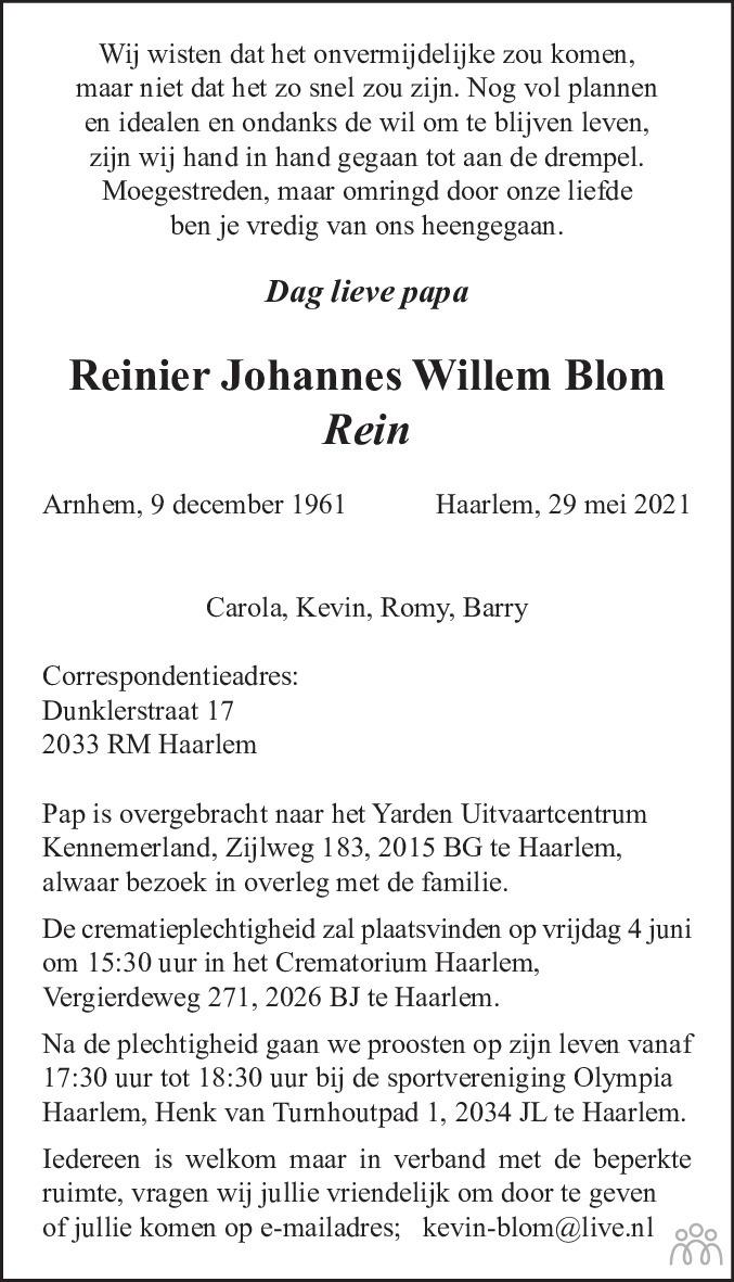 Overlijdensbericht van Reinier Johannes Willem (Rein) Blom in Haarlems Dagblad Kombinatie