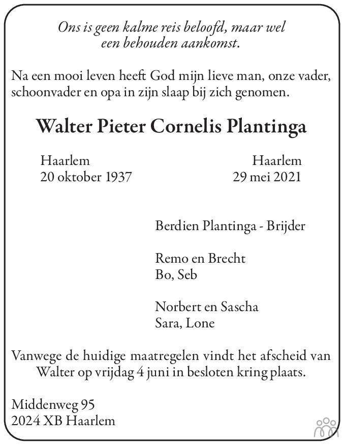 Overlijdensbericht van Walter Pieter Cornelis Plantinga in Haarlems Dagblad Kombinatie