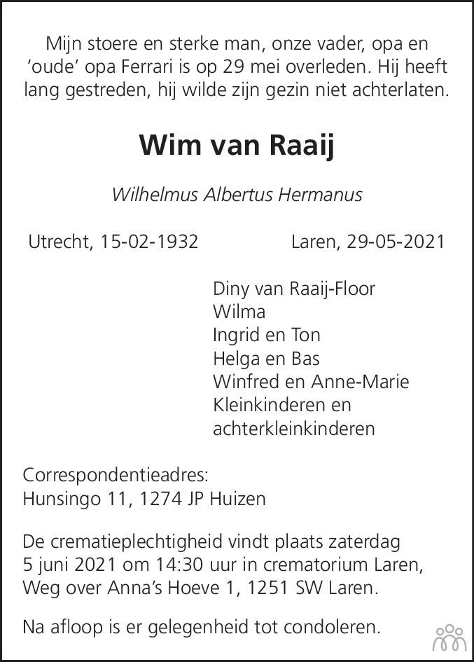 Overlijdensbericht van Wilhelmus Albertus Hermanus (Wim) van Raaij in De Gooi- en Eemlander