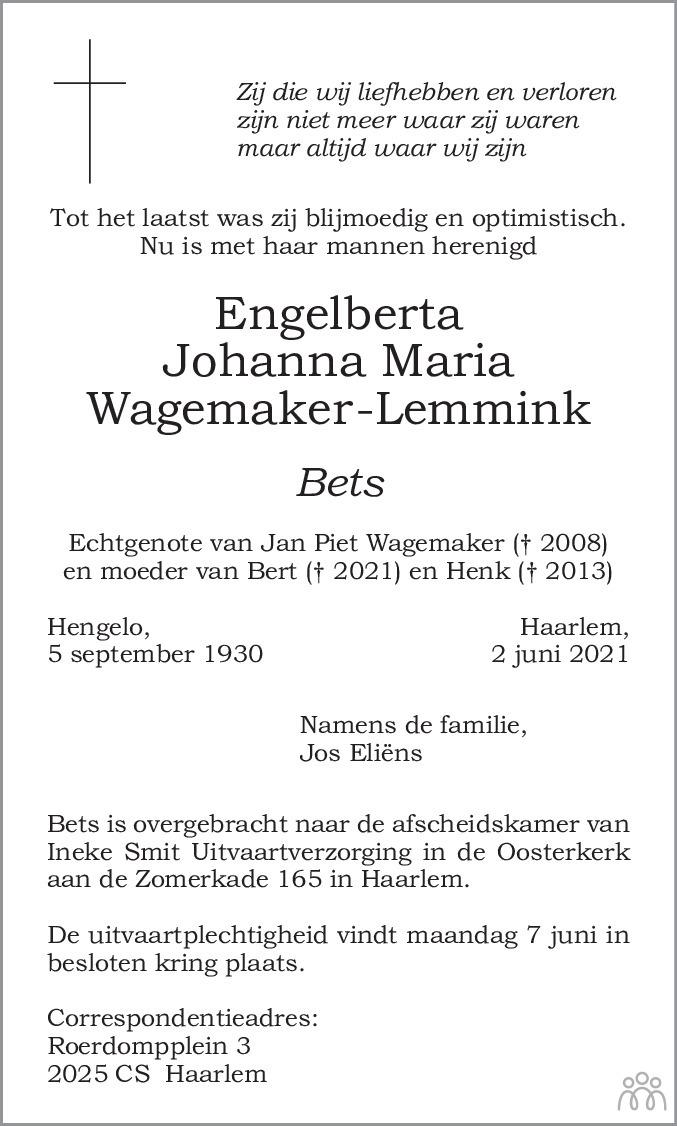 Overlijdensbericht van Engelberta Johanna Maria (Bets) Wagemaker-Lemmink in Haarlems Dagblad Kombinatie