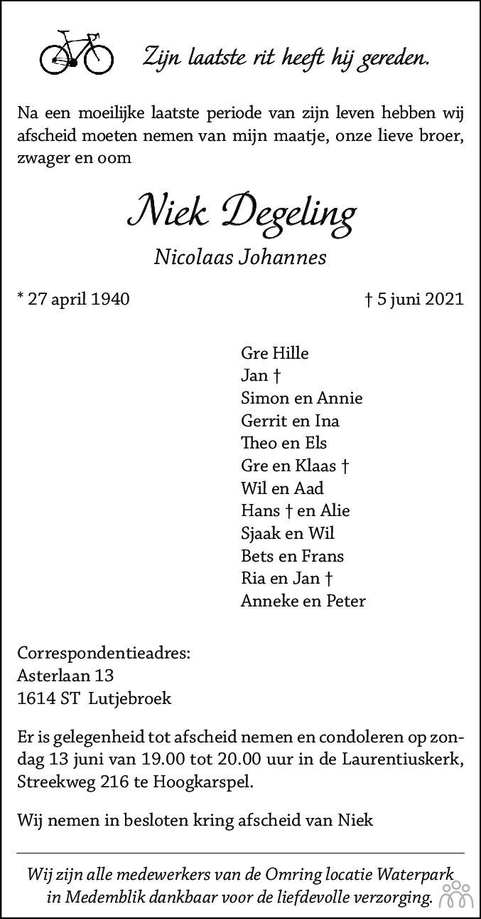 Overlijdensbericht van Niek (Nicolaas Johannes) Degeling in Dagblad voor West-Friesland