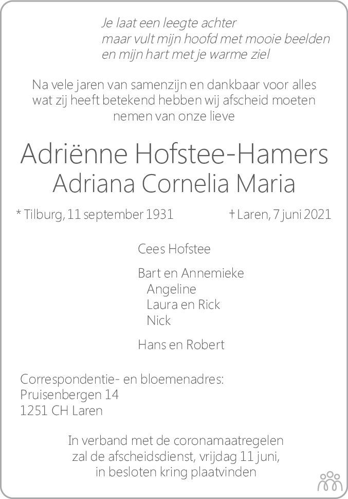 Overlijdensbericht van Adriana Cornelia Maria (Adriënne) Hofstee-Hamers in De Gooi- en Eemlander