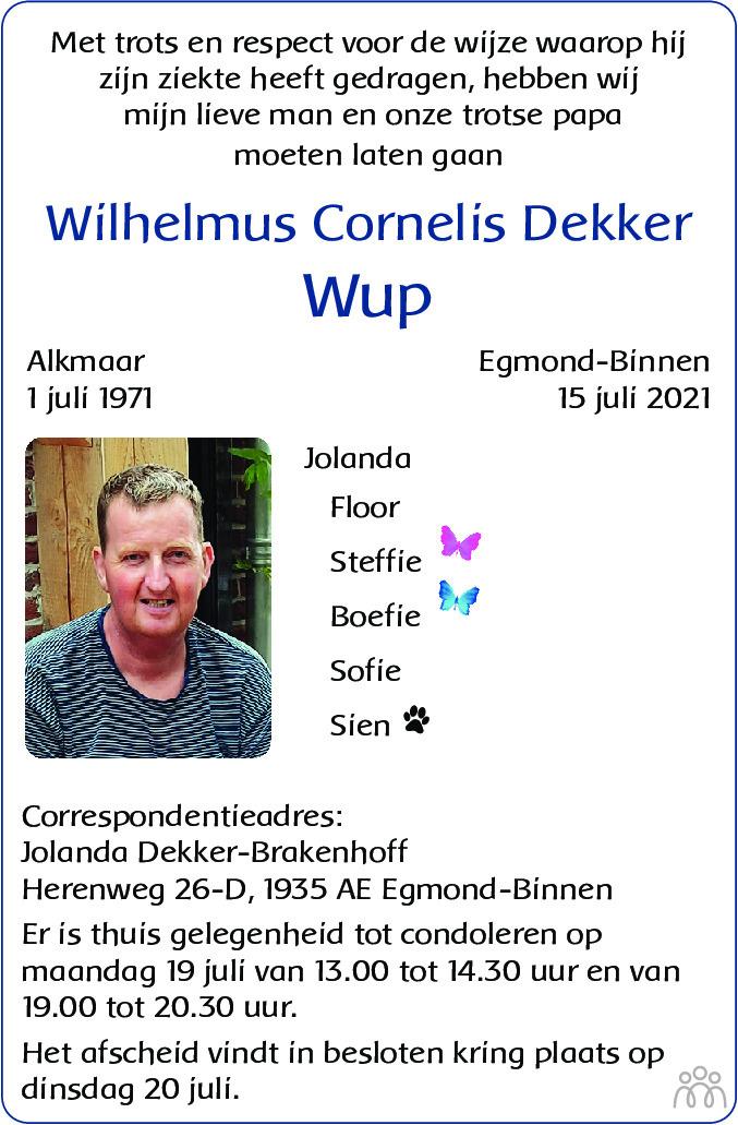Overlijdensbericht van Wilhelmus Cornelis (Wup) Dekker in Alkmaarsche Courant