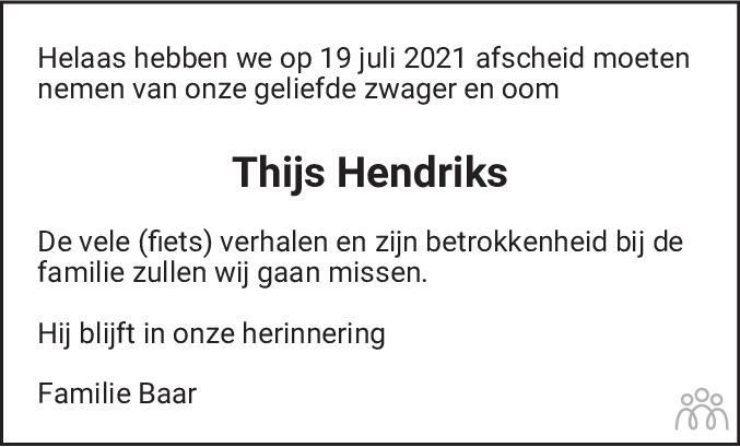 Overlijdensbericht van Thijs Hendriks in De Gooi- en Eemlander