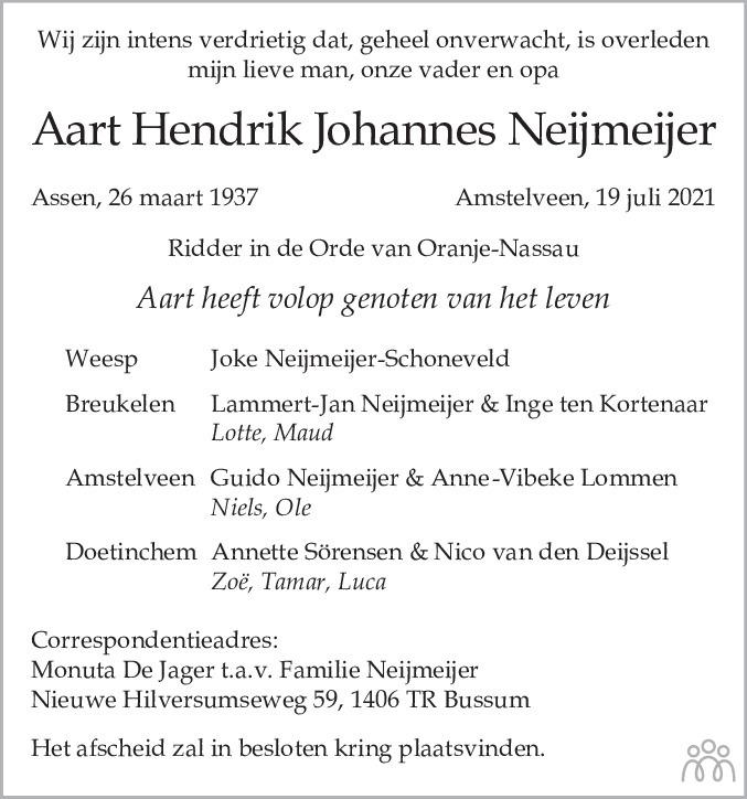 Overlijdensbericht van Aart Hendrik Johannes Neijmeijer in de Telegraaf