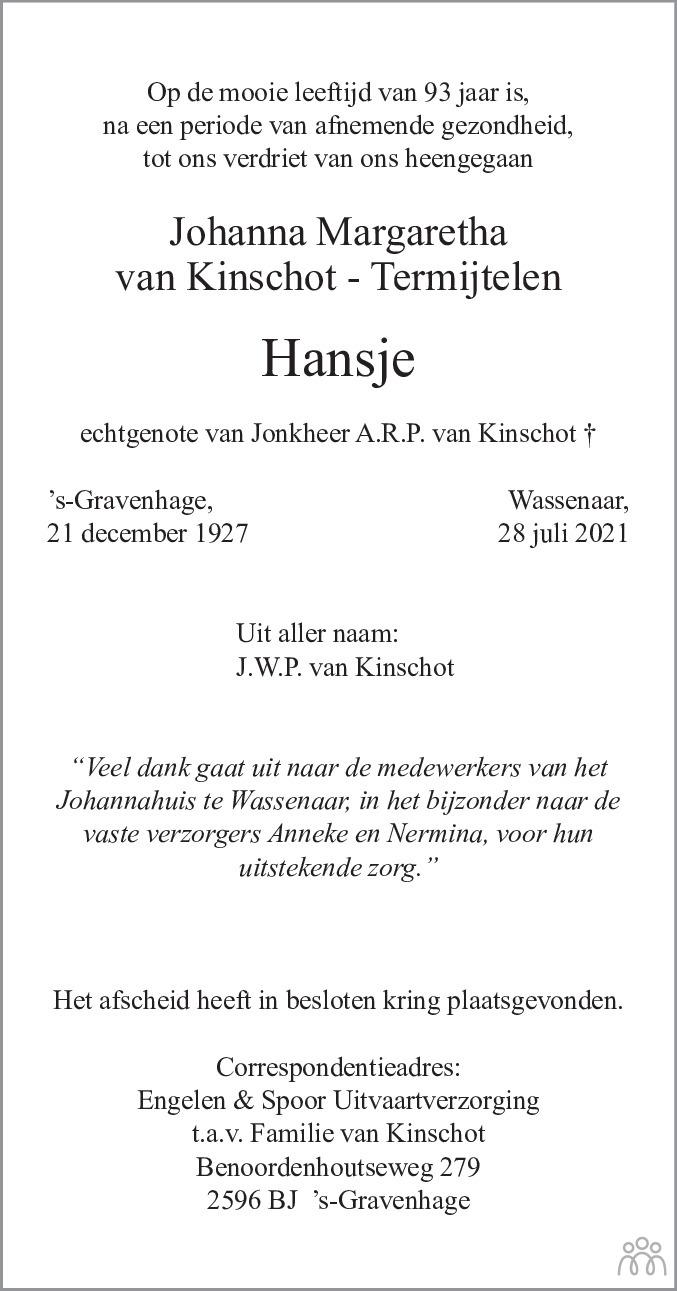 Overlijdensbericht van Johanna Margaretha (Hansje) van Kinschot-Termijtelen in de Telegraaf