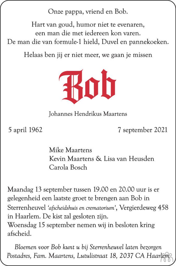 Overlijdensbericht van Bob (Johannes Hendrikus) Maartens in Haarlems Dagblad Kombinatie