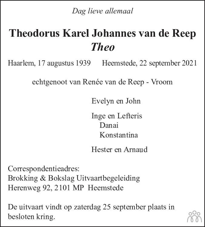 Overlijdensbericht van Theodorus Karel Johannes (Theo) van de Reep in Haarlems Dagblad Kombinatie