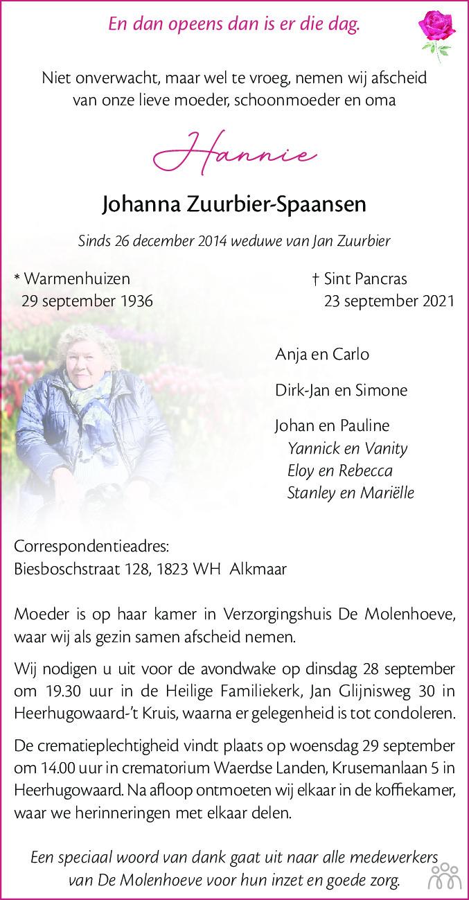 Overlijdensbericht van Hannie (Johanna) Zuurbier-Spaansen in Alkmaarsche Courant