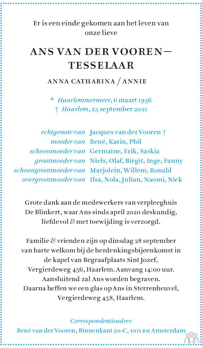 Overlijdensbericht van Ans (Anna Catharina / Annie) van der Vooren-Tesselaar in Haarlems Dagblad Kombinatie