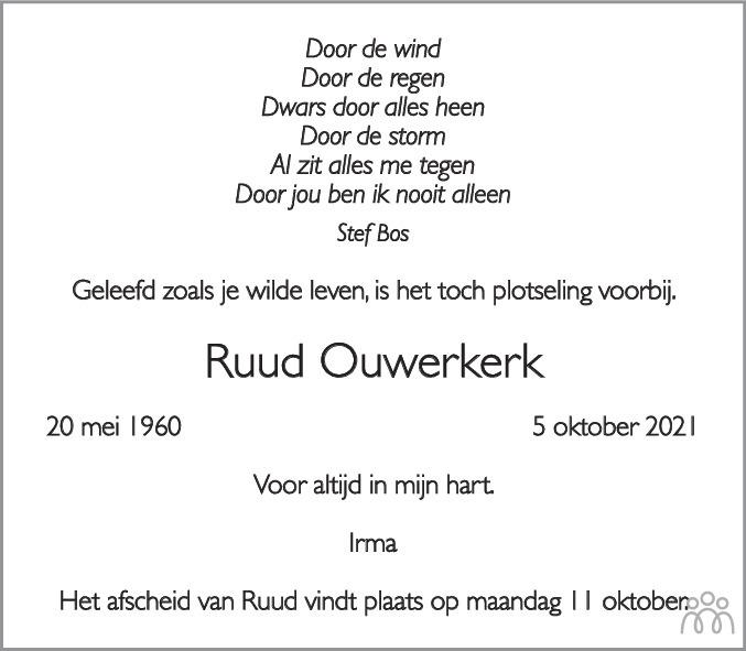 Overlijdensbericht van Ruud Ouwerkerk in Leidsch Dagblad