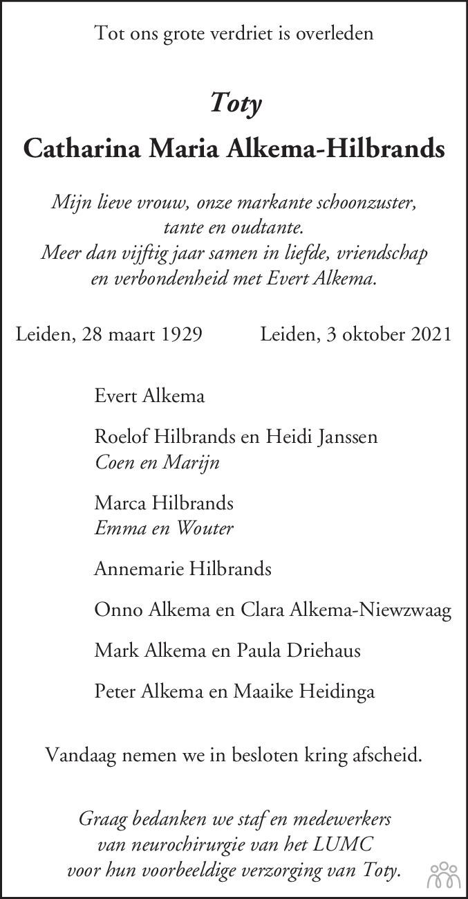 Overlijdensbericht van Toty (Catharina Maria) Alkema-Hilbrands in Leidsch Dagblad