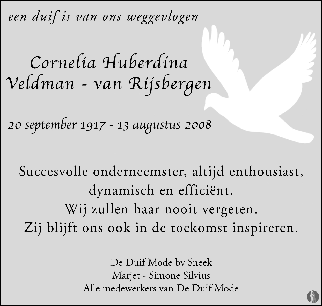 De Duif Sneek.Cornelia Huberdina Veldman Van Rijsbergen 13 08 2008