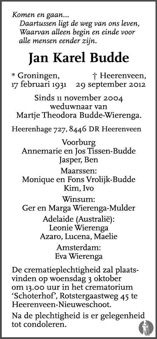 Overlijdensbericht van Jan Karel Budde in Dagblad van het Noorden
