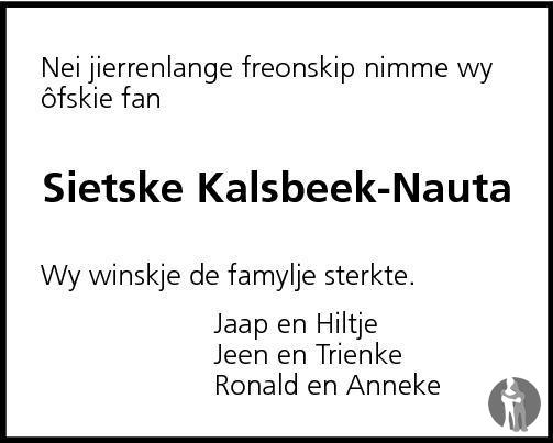 Overlijdensbericht van Sietske Kalsbeek - Nauta in Leeuwarder Courant