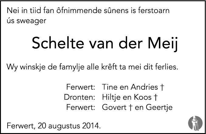 Overlijdensbericht van  Schelte van der Meij in Leeuwarder Courant