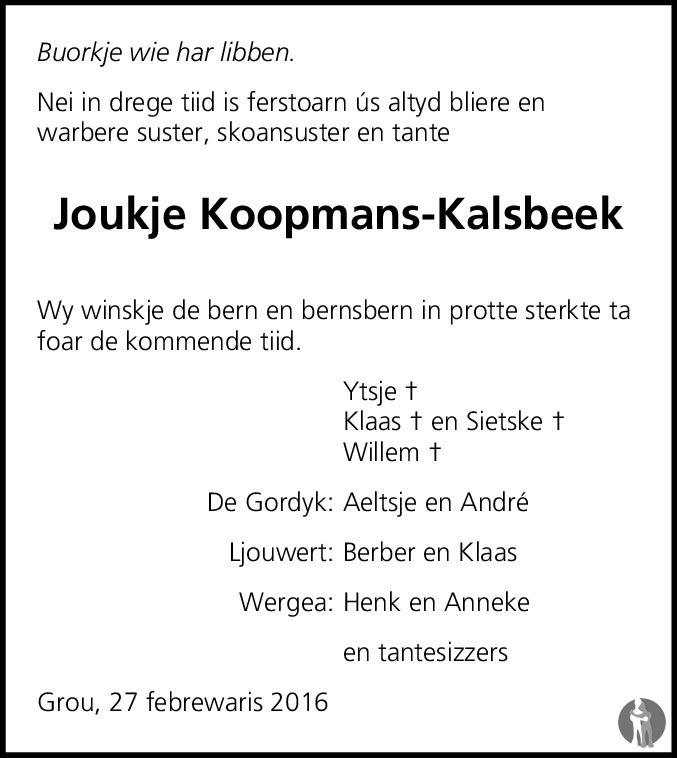 Overlijdensbericht van Joukje Koopmans - Kalsbeek in Leeuwarder Courant