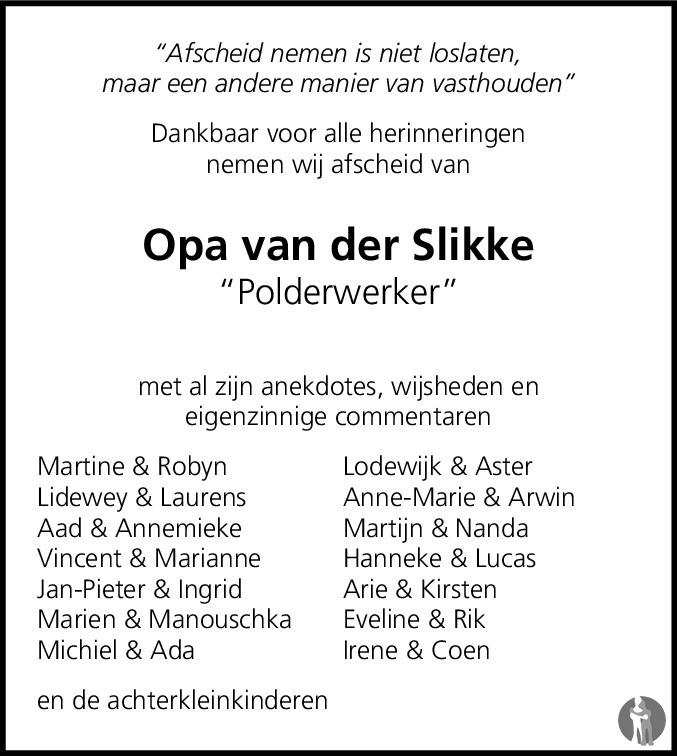 Overlijdensbericht van Jan van der Slikke in Noordoostpolder