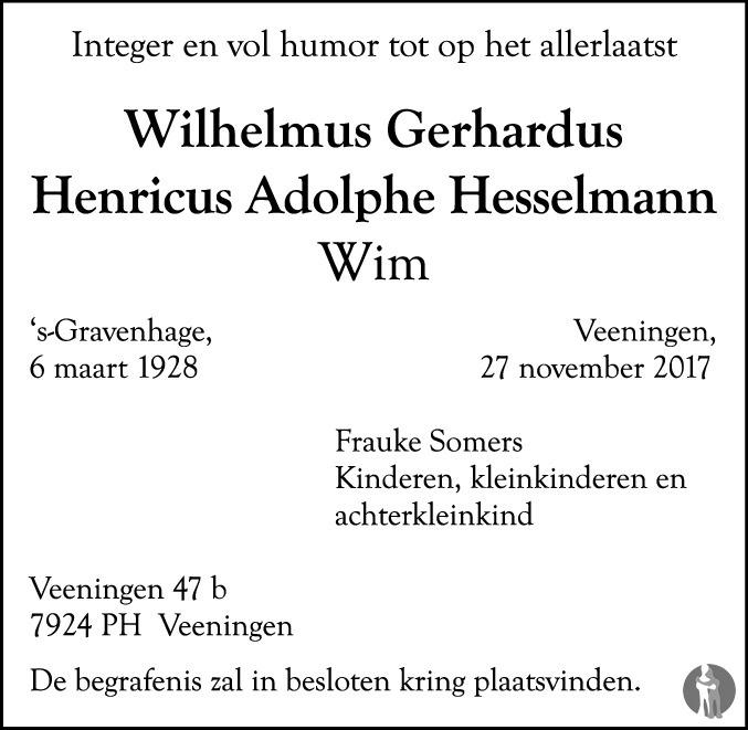 Overlijdensbericht van Wilhelmus Gerhardus Henricus Adolphe (Wim) Hesselmann in Dagblad van het Noorden