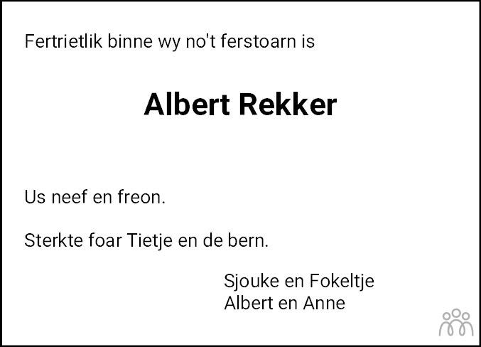 Overlijdensbericht van Albert Rekker in Nieuwsblad Noordoost-Friesland