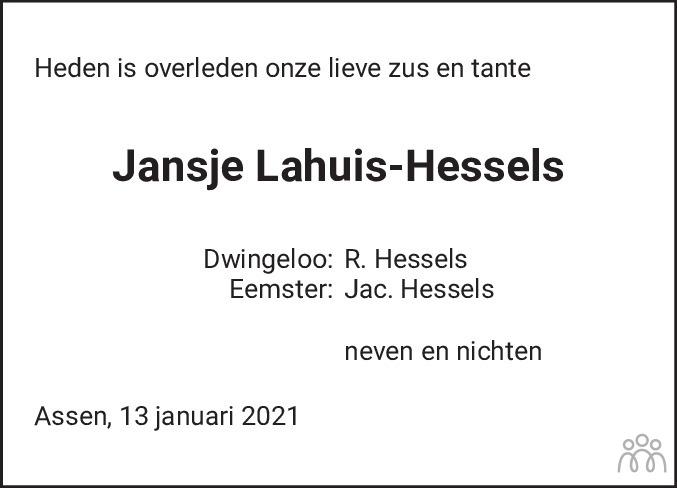 Overlijdensbericht van Jansje Lahuis-Hessels in Dagblad van het Noorden