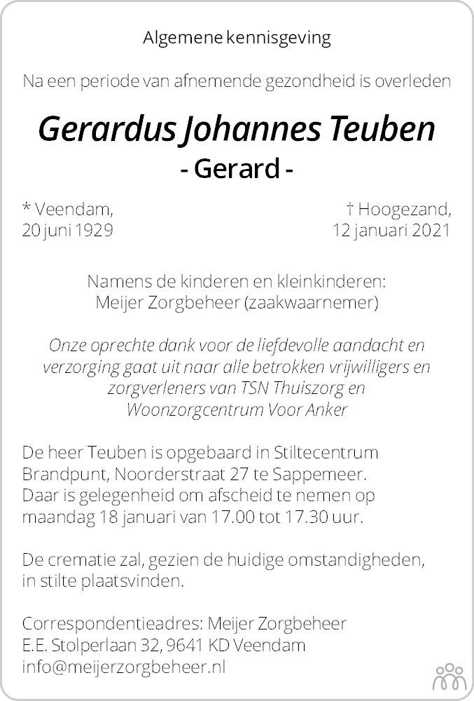 Overlijdensbericht van Gerardus Johannes (Gerard) Teuben in Dagblad van het Noorden