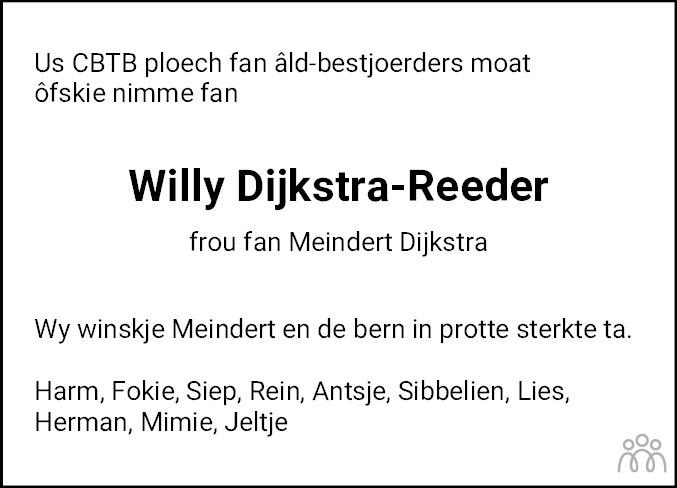 Overlijdensbericht van Willy Dijkstra-Reeder in Friesch Dagblad