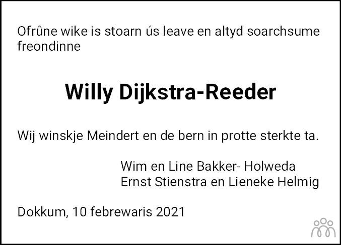 Overlijdensbericht van Willy Dijkstra-Reeder in Nieuwsblad Noordoost-Friesland