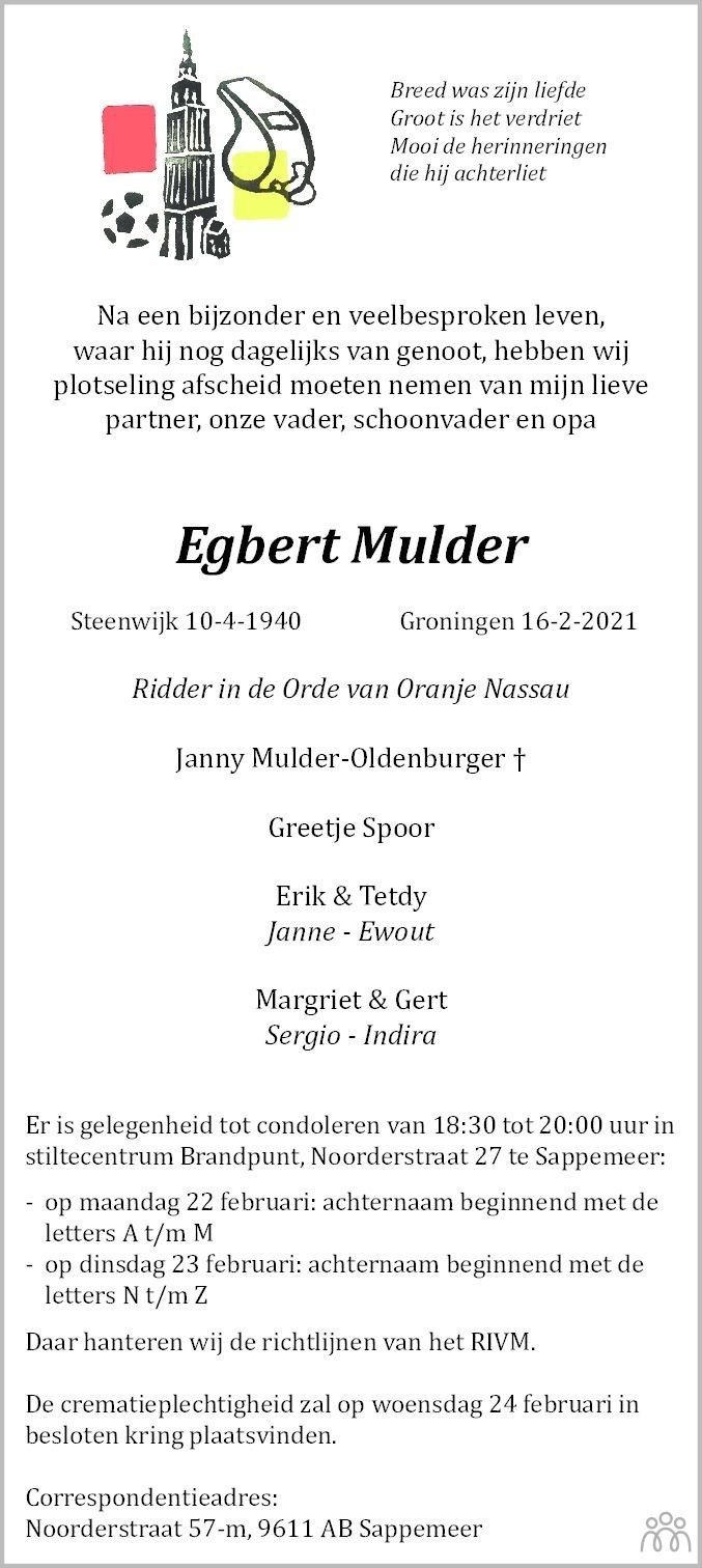 Overlijdensbericht van Egbert Mulder in Dagblad van het Noorden