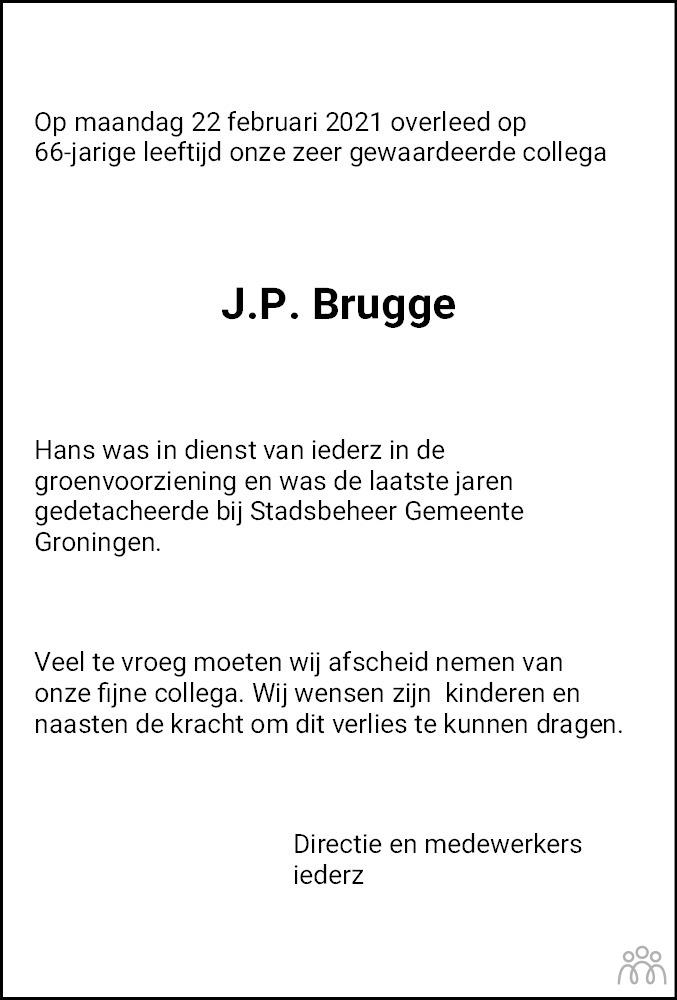 Overlijdensbericht van J.P. Hans Brugge in Dagblad van het Noorden