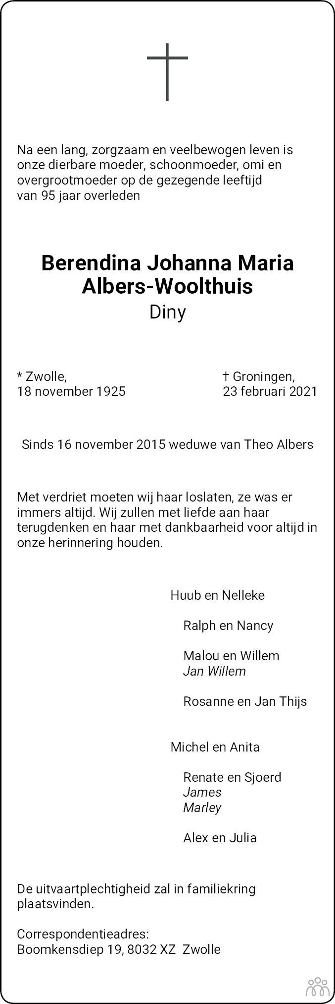 Overlijdensbericht van Berendina Johanna Maria (Diny) Albers-Woolthuis in Dagblad van het Noorden