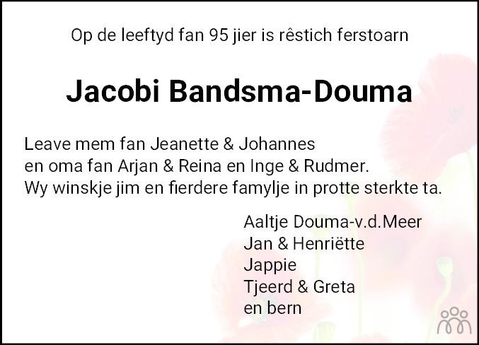 Overlijdensbericht van Jacobi Bandsma-Douma in Friesch Dagblad