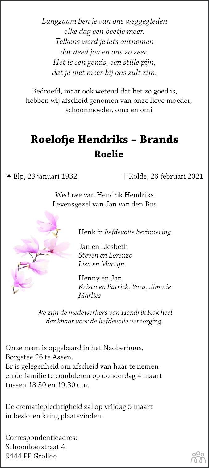 Overlijdensbericht van Roelofje (Roelie) Hendriks-Brands in Dagblad van het Noorden