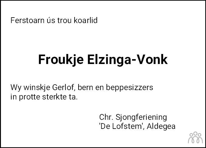 Overlijdensbericht van Froukje Elzinga-Vonk in Drachtster Courant