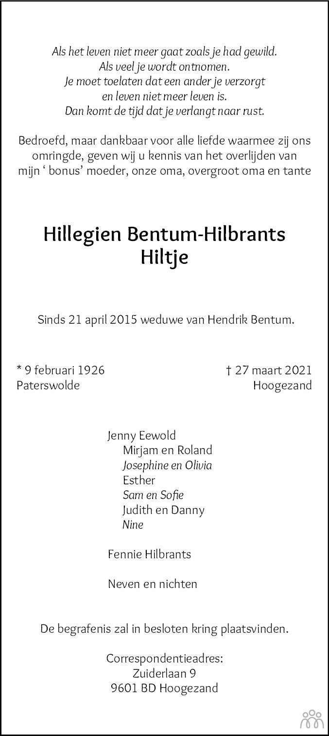 Overlijdensbericht van Hillegien (Hiltje) Bentum-Hilbrants in Dagblad van het Noorden