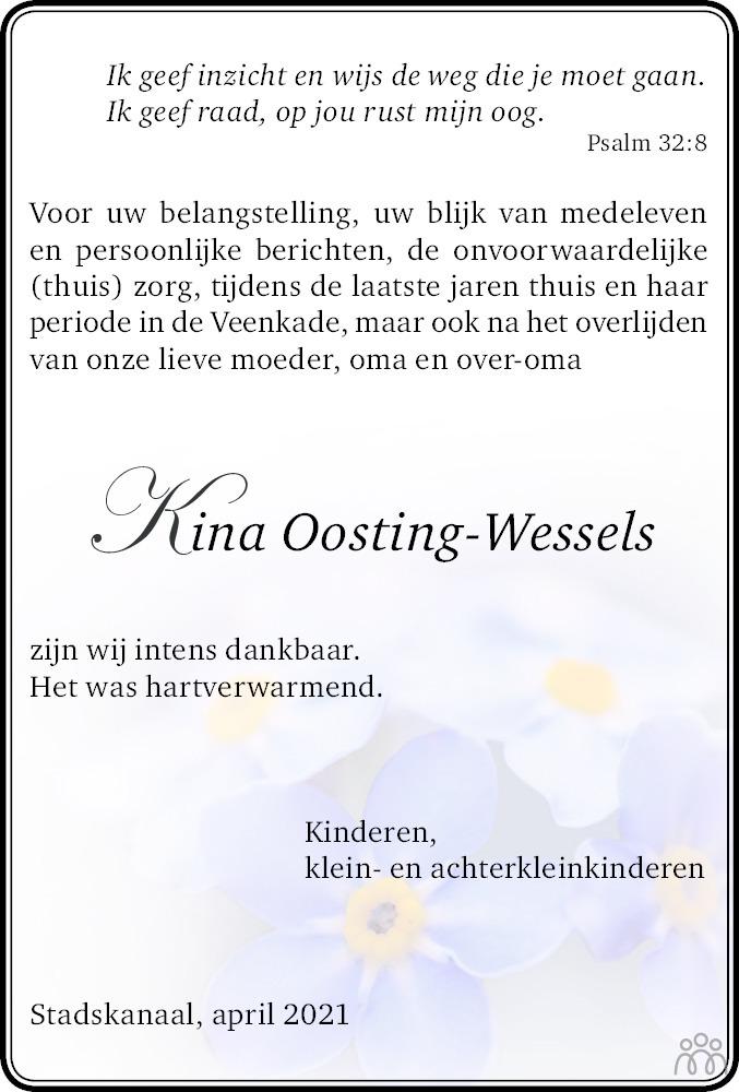 Overlijdensbericht van Meikina Maria (Kina) Oosting-Wessels in Dagblad van het Noorden