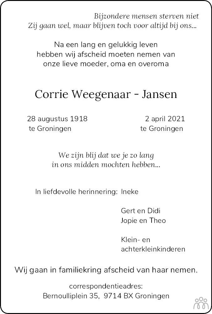 Overlijdensbericht van Corrie Weegenaar-Jansen in Dagblad van het Noorden