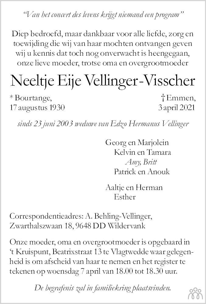 Overlijdensbericht van Neeltje Eije Vellinger-Visscher in Dagblad van het Noorden