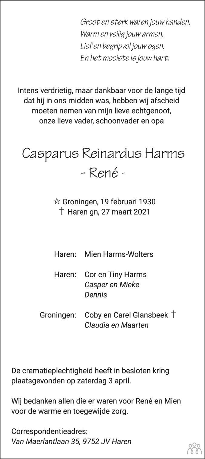 Overlijdensbericht van Casparus Reinardus (René) Harms in Dagblad van het Noorden