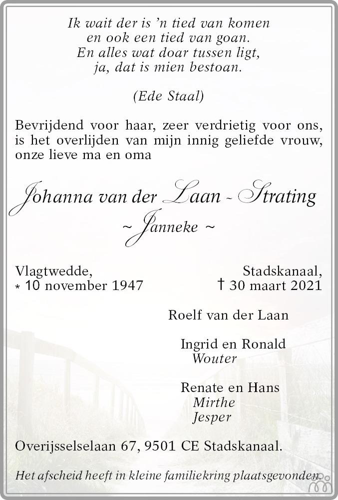 Overlijdensbericht van Johanna (Janneke) van der Laan-Strating in Kanaalstreek/Ter Apeler Courant