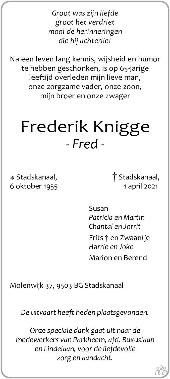 Overlijdensbericht van Frederik (Fred) Knigge in Kanaalstreek/Ter Apeler Courant
