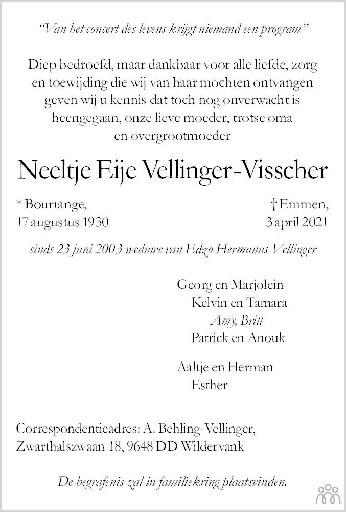 Overlijdensbericht van Neeltje Eije Vellinger-Visscher in Streekblad/Pekelder Streekblad