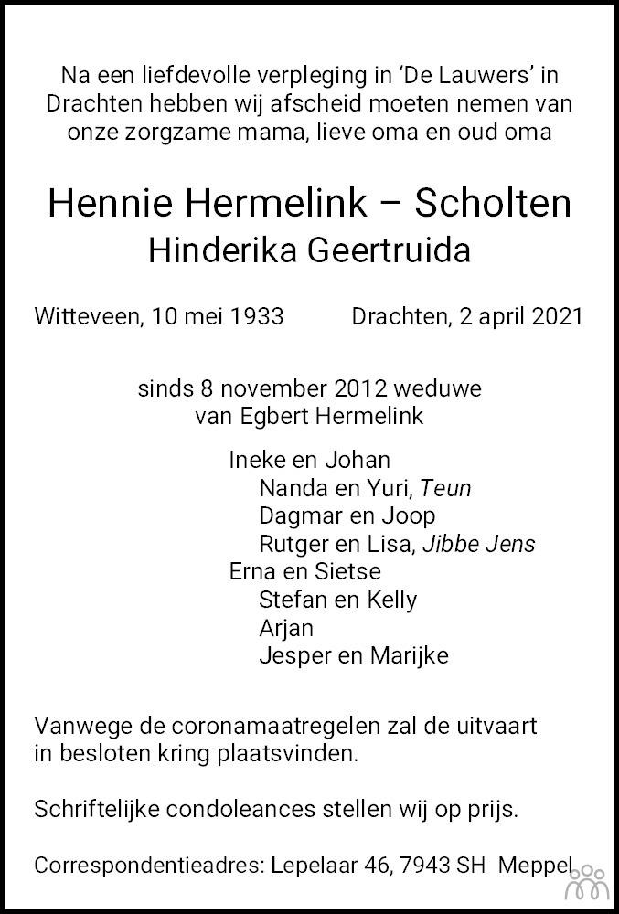 Overlijdensbericht van Hennie (Hinderika Geertruida) Hermelink-Scholten in Dagblad van het Noorden