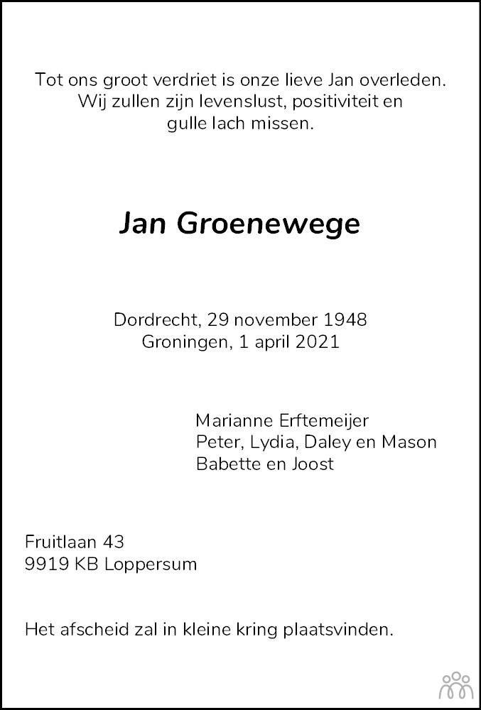 Overlijdensbericht van Jan Groenewege in Dagblad van het Noorden