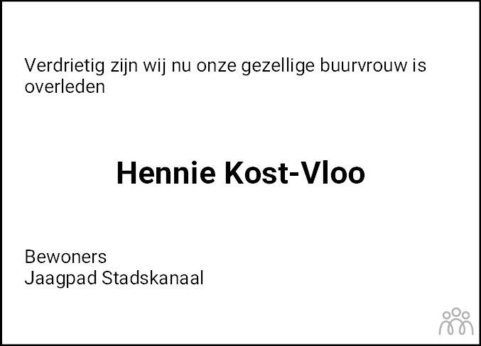 Overlijdensbericht van Hennie Kost-Vloo in Kanaalstreek/Ter Apeler Courant