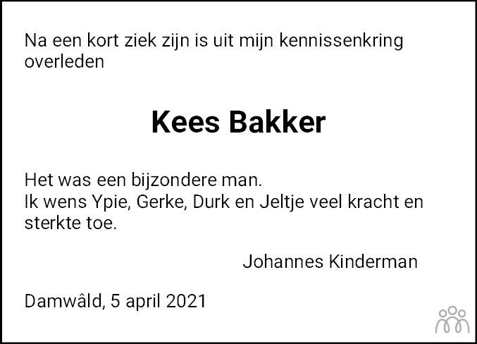 Overlijdensbericht van Kees Bakker in Dokkum Kollum Combinatie