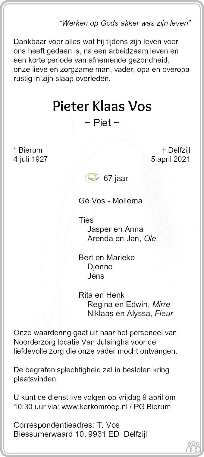 Overlijdensbericht van Pieter Klaas (Piet) Vos in Dagblad van het Noorden