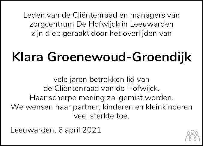 Overlijdensbericht van Klazina Hendrika (Klara) Groenewoud-Groendijk in Leeuwarder Courant