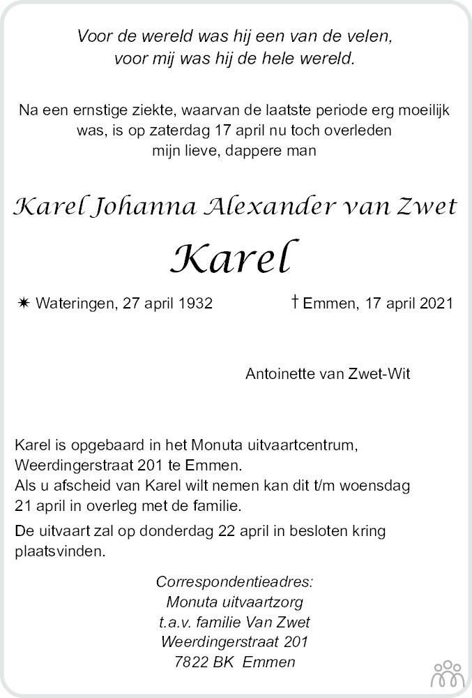 Overlijdensbericht van Karel Johanna Alexander (Karel) van Zwet in Dagblad van het Noorden