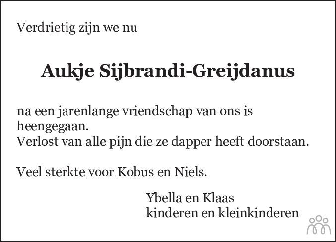 Overlijdensbericht van Aukje Sijbrandi-Greijdanus in Leeuwarder Courant